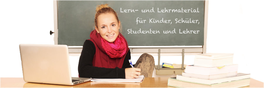 Lern- und Lehrmaterial für Kinder, Schüler, Studenten und Lehrer