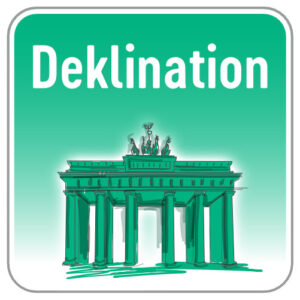 Deklination Deutsch