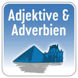 Adjektive & Adverbien