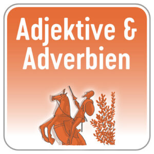 Adjektive & Adverbien Spanisch