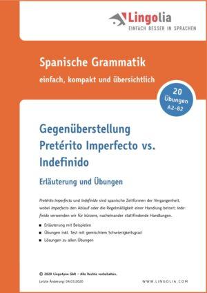 Gegenüberstellung: Pretérito Imperfecto vs. Indefinido
